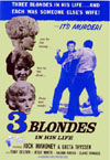 Mystery THREE BLONDES IN HIS LIFE*