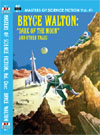 Armchair Fiction MASTERS OF SCIENCE FICTION, VOL. ONE:  BRYCE WALTON