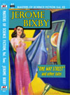 Armchair Fiction MASTERS OF SCIENCE FICTION, VOL. TWO:  JEROME BIXBY