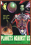 Sci Fi PLANETS AGAINST US