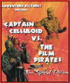 Sci Fi CAPTAIN CELLULOID VS. THE FILM PIRATES*