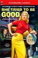 Armchair Fiction SHE TRIED TO BE GOOD