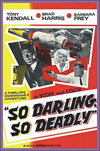 Spies Espionage and Intrigue SO DARLING, SO DEADLY—Anamorphic Widescreen Edition