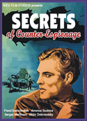 Spies Espionage and Intrigue SECRETS OF COUNTER-ESPIONAGE