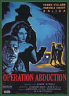 Spies Espionage and Intrigue OPERATION ABDUCTION*