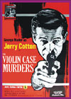 Spies Espionage and Intrigue VIOLIN CASE MURDERS, THE*