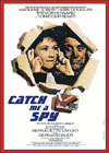 Spies Espionage and Intrigue CATCH ME A SPY
