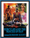 Sword and Sandal HERCULES AND THE PRINCESS OF TROY*