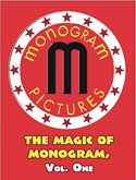 Mystery MAGIC OF MONOGRAM, V-1 (TRAILERS)