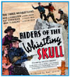 Westerns RIDERS OF THE WHISTLING SKULL*