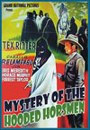 Westerns MYSTERY OF THE HOODED HORSEMEN