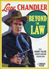 Westerns BEYOND THE LAW*