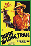 Westerns RIDIN' THE LONE TRAIL*
