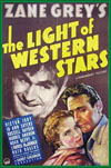 Westerns LIGHT OF WESTERN STARS, THE - special 35mm edition
