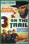 Westerns THREE ON THE TRAIL*