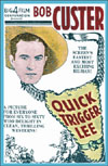 Westerns QUICK TRIGGER LEE*