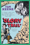 Westerns GLORY TRAIL, THE*