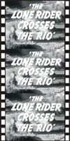 Westerns LONE RIDER CROSSES THE RIO, THE*
