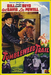 Westerns TUMBLEWEED TRAIL*