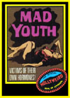 Exploitation MAD YOUTH*
