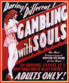 Exploitation GAMBLING WITH SOULS