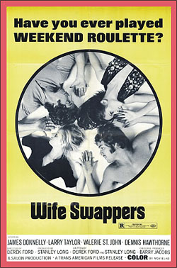 Exploitation WIFE SWAPPERS, THE*
