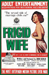 Exploitation FRIGID WIFE aka A MODERN MARRIAGE