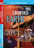 Armchair Fiction THIS CROWDED EARTH/ REIGN OF THE TELEPUPPETS