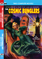 Armchair Fiction COSMIC BUNGLERS/ THE BUTTONED SKY