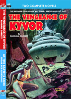 Armchair Fiction VENGEANCE OF KYVOR/ AT THE EARTH'S CORE